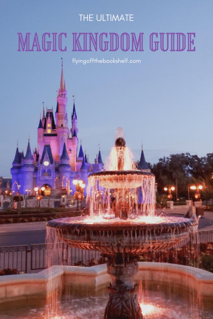 Complete Magic Kingdom Guide