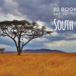 30 Books Set in + About South Africa