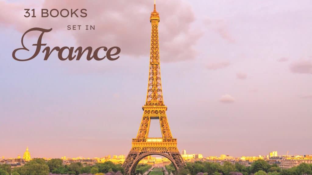31 Books Set in France